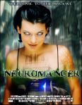 Neuromancer fan movie trailer by Jarred Spekter